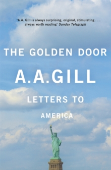 The Golden Door : Letters to America, Paperback Book