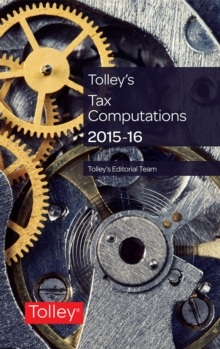 Tolley's Tax Computations 2015-16, Paperback Book