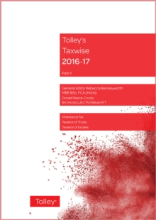 Tolley's Taxwise II 2016-17, Paperback Book