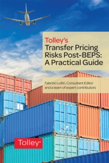 Transfer Pricing Risks Post-BEPS: A Practical Guide, Paperback / softback Book
