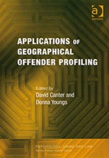 Applications of Geographical Offender Profiling, Paperback Book