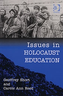 Issues in Holocaust Education, Paperback Book