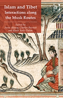 Islam and Tibet - Interactions along the Musk Routes, Hardback Book