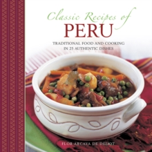 Classic Recipes of Peru, Hardback Book