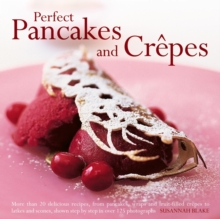 Perfect Pancakes and Crepes, Hardback Book