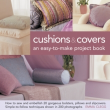 Cushions & Covers : An Easy-to-make Project Book, Hardback Book