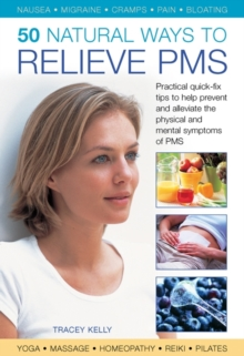 50 Natural Ways to Relieve PMS, Hardback Book