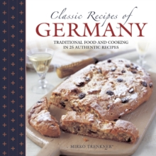 Classic Recipes Of Germany, Hardback Book