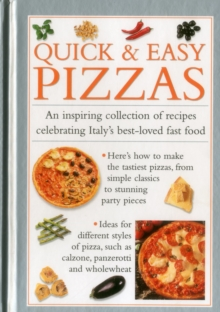 Quick & Easy Pizzas, Hardback Book
