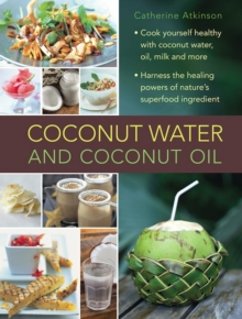 Coconut Water and Coconut Oil, Hardback Book