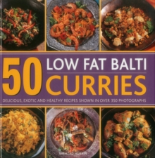 50 Low Fat Balti Curries, Hardback Book
