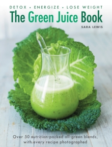 Green Juice Book, Hardback Book