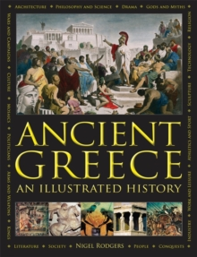 Ancient Greece: An Illustrated History, Hardback Book