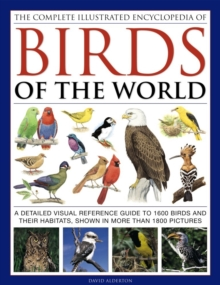 Complete Illustrated Encyclopedia of Birds of the World, Hardback Book