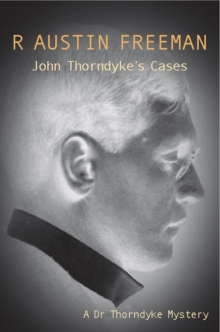 John Thorndyke's Cases, Paperback Book