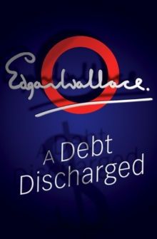 A Debt Discharged, Paperback Book