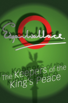 The Keepers of the King's Peace, Paperback Book