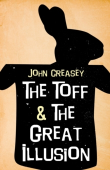 The Toff and the Great Illusion, Paperback Book