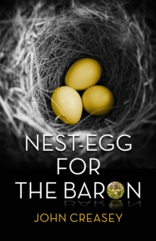 Nest-Egg for the Baron : (Writing as Anthony Morton), EPUB eBook