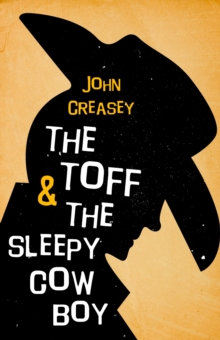 The Toff and the Sleepy Cowboy, EPUB eBook