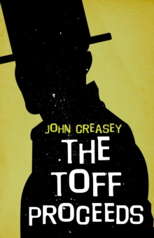The Toff Proceeds, EPUB eBook