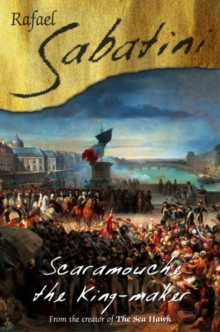 Scaramouche The King Maker, EPUB eBook