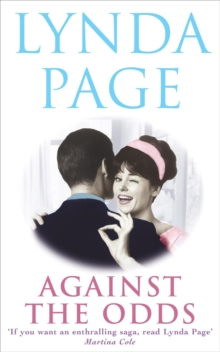 Against the Odds : An unforgettable saga of family, romance and taking chances, Paperback Book
