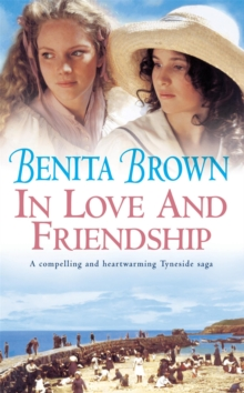 In Love and Friendship : An enchanting saga of youth, heartache and friendship, Paperback Book
