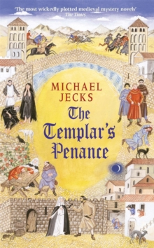 The Templar's Penance (Knights Templar Mysteries 15), Paperback Book