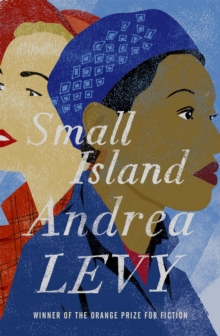 Small Island: Winner of the 'Best of the Best' Orange Prize, Paperback Book
