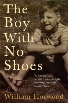 The Boy With No Shoes : A Memoir, Paperback / softback Book