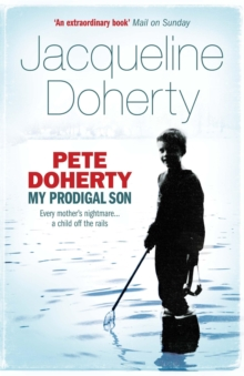 Pete Doherty: My Prodigal Son, Paperback Book