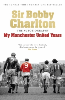 My Manchester United Years, Paperback / softback Book
