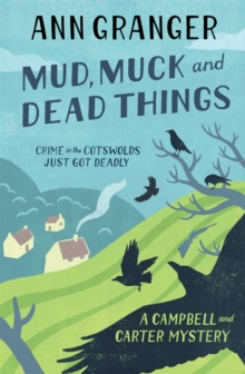 Mud, Muck and Dead Things (Campbell & Carter Mystery 1) : An English country crime novel of murder and ingrigue, Paperback Book