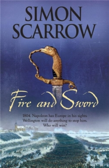 Fire and Sword (Wellington and Napoleon 3), Paperback Book