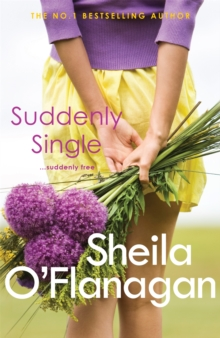 Suddenly Single : An unputdownable tale full of romance and revelations, Paperback Book