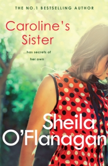 Caroline's Sister : A powerful tale full of secrets, surprises and family ties, Paperback Book