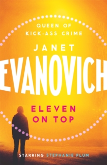 Eleven On Top : A fast-paced and witty adventure of chaos and criminals, Paperback Book