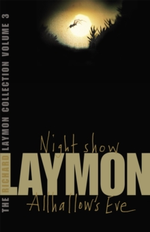 The Richard Laymon Collection Volume 3: Night Show & Allhallow's Eve, Paperback / softback Book