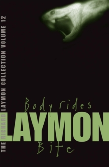 The Richard Laymon Collection Volume 12: Body Rides & Bite, Paperback Book