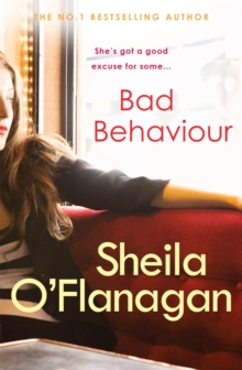Bad Behaviour : A captivating tale of friendship, romance and revenge, Paperback Book