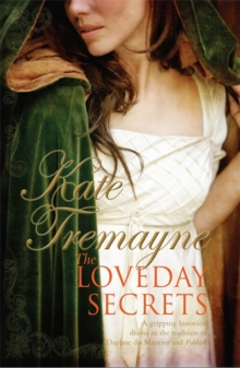 The Loveday Secrets (Loveday series, Book 9) : Secrets, passions and romances in eighteenth-century Cornwall, Paperback Book