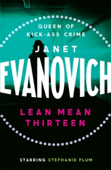 Lean Mean Thirteen : A fast-paced crime novel full of wit, adventure and mystery, Paperback / softback Book