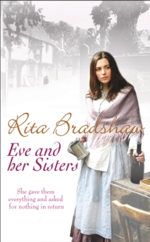 Eve and her Sisters : An utterly compelling, dramatic and heart-breaking saga, Paperback / softback Book