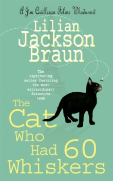 The Cat Who Had 60 Whiskers (the Cat Who... Mysteries, Book 29) : A charming feline mystery for cat lovers everywhere, Paperback Book