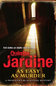 As Easy as Murder (Primavera Blackstone series, Book 3) : Suspicion and death in a thrilling crime novel, Paperback Book