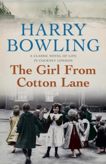 The Girl from Cotton Lane : A gripping 1920s saga of life in the East End (Tanner Trilogy Book 2), Paperback / softback Book