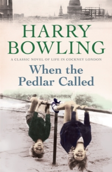 When the Pedlar Called : A gripping saga of family, war and intrigue, Paperback / softback Book