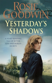 Yesterday's Shadows : A gripping saga of new beginnings and new dangers, Paperback / softback Book