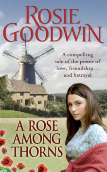 A Rose Among Thorns : A heartrending saga of family, friendship and love, Paperback / softback Book